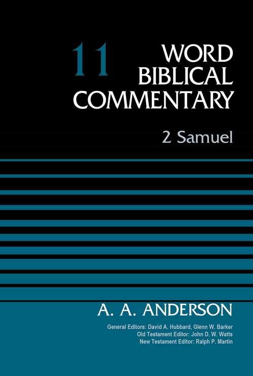 2 Samuel (Word Biblical Commentary #11)