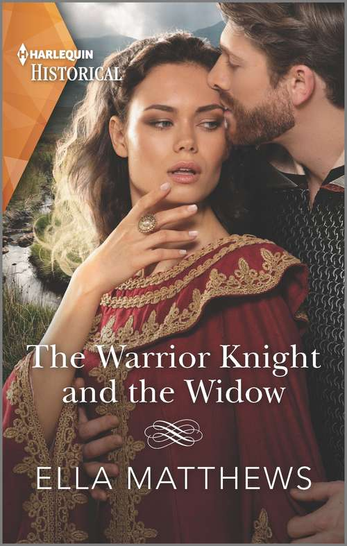 The Warrior Knight and the Widow (Mills And Boon Historical Ser.)