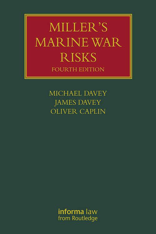 Miller's Marine War Risks (Lloyd's Shipping Law Library)