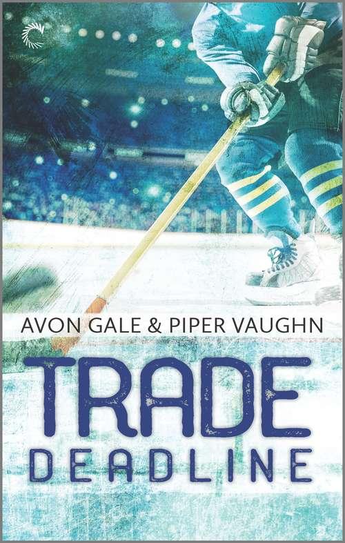 Trade Deadline (Hat Trick #3)