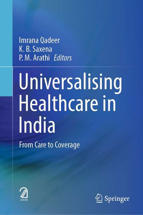 Universalising Healthcare in India: From Care to Coverage