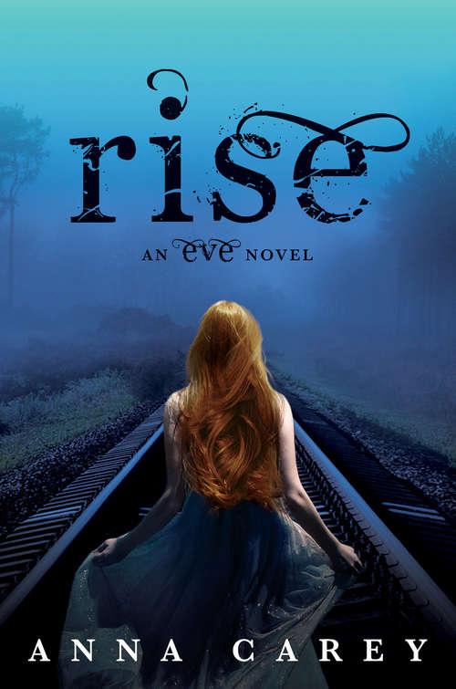 Rise (Eve #3)