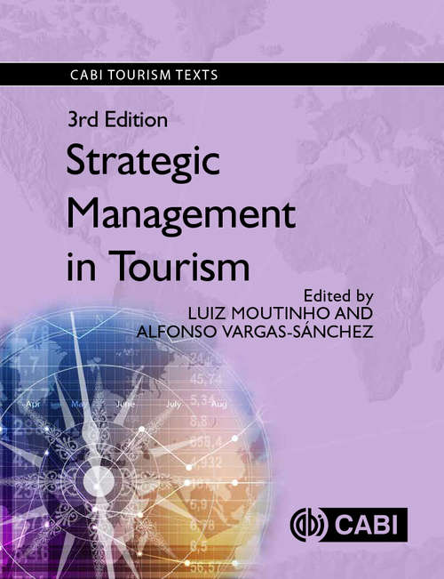 STRATEGIC MANAGEMENT IN TOURISM, 3rd Edition (Cabi Tourism Texts)