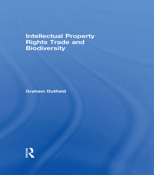 Intellectual Property Rights Trade and Biodiversity: Seeds And Plant Varieties