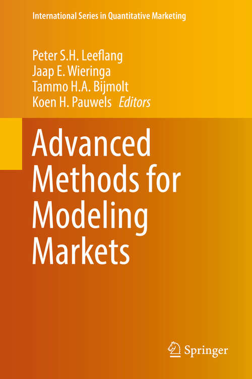 Advanced Methods for Modeling Markets (International Series in Quantitative Marketing)