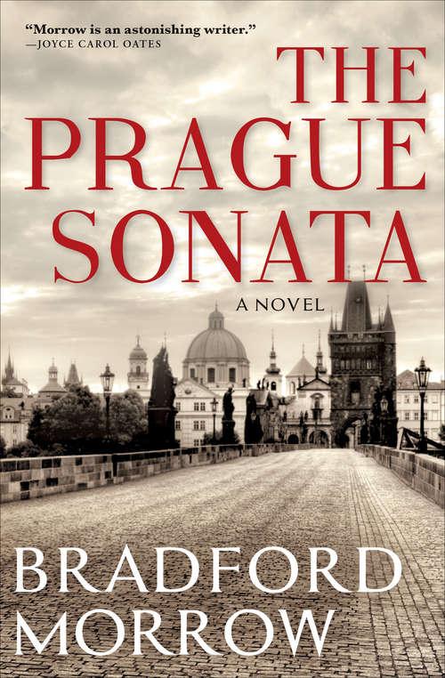 The Prague Sonata (Books That Changed the World)