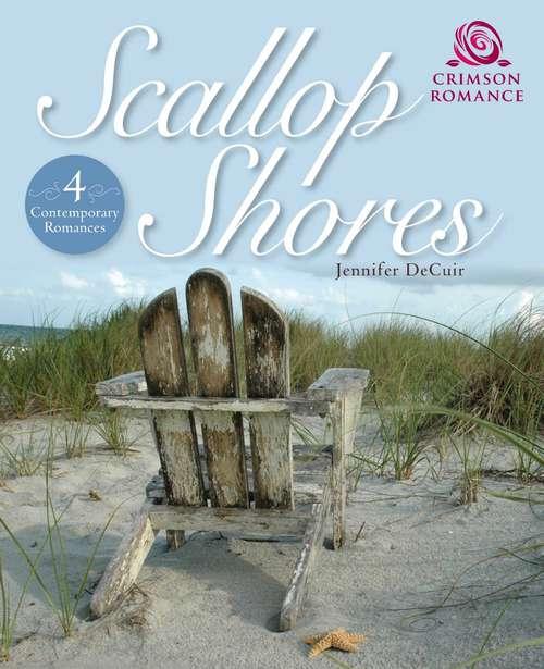 Scallop Shores: 4 Contemporary Romances