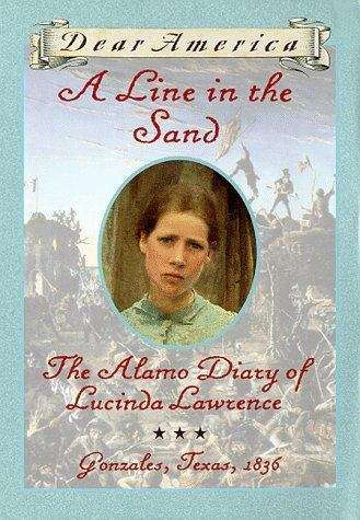 Collection sample book cover A Line in the Sand, The Alamo Diary of Lucina Lawrence, Gonzales, Texas, 1836