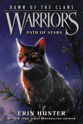 Path of Stars (Warriors: Dawn of the Clans #6)