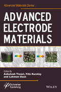 Advanced Electrode Materials (Advanced Material Series)