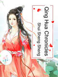 Qing Hua Chronicles: Volume 2 (Volume 2 #2)