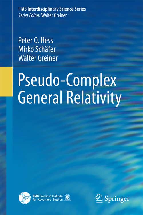 Pseudo-Complex General Relativity
