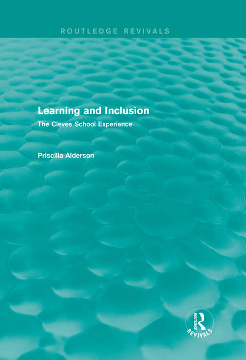 Learning and Inclusion: The Cleves School Experience (Routledge Revivals)