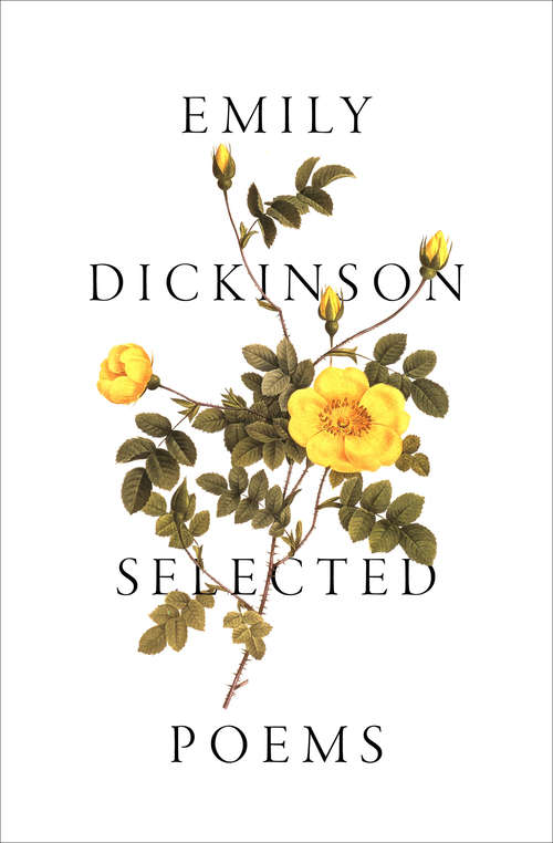 Selected Poems: Emily Dickinson Poems Selected By Anne Car (Bcl1-ps American Literature Ser.)