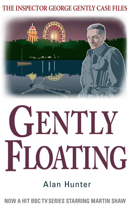 Gently Floating (George Gently Ser.)