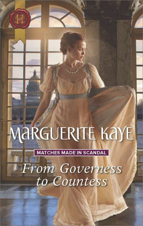 From Governess to Countess (Matches Made In Scandal Ser. #1)