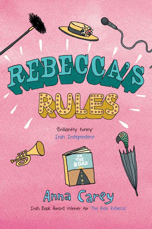 Rebecca's Rules (The Real Rebecca #2)