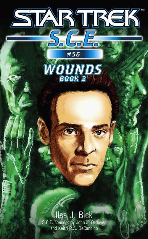 Wounds: Book 2 (Star Trek #56)