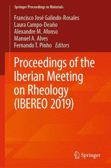 Proceedings of the Iberian Meeting on Rheology (Springer Proceedings in Materials)