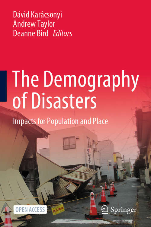 The Demography of Disasters: Impacts for Population and Place