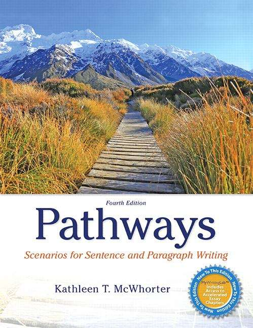 Pathways: Scenarios For Sentence And Paragraph Writing