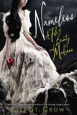 Nameless (Tales of Beauty and Madness #1)