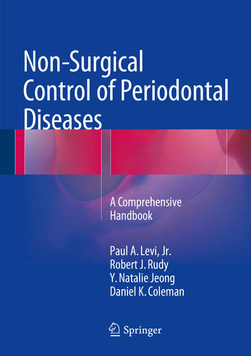 Non-Surgical Control of Periodontal Diseases