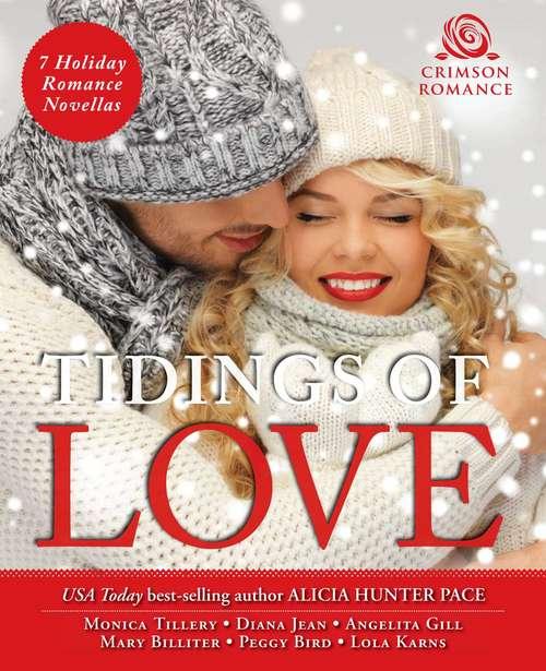 Tidings of Love: 7 Holiday Romance Novellas