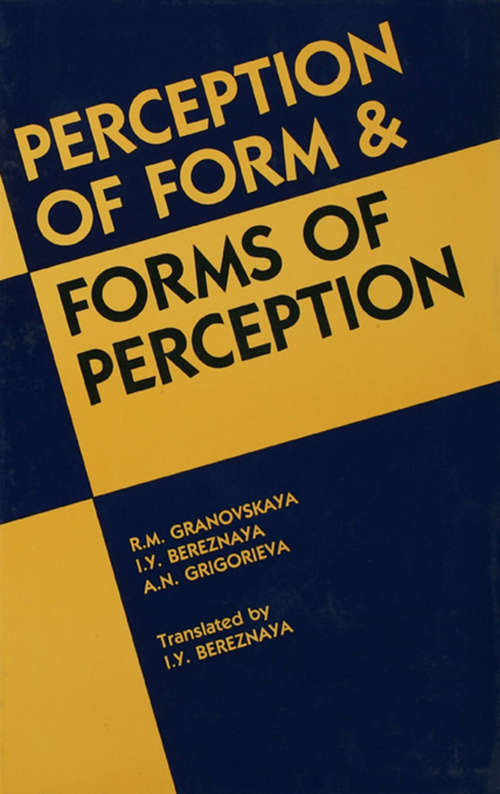 Perception of Form and Forms of Perception