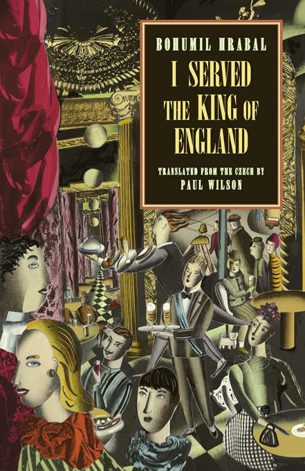 the idea of happiness in i served the king of england by bohumil hrabal essay I served the king of england by bohumil hrabal for the art of the essay for editor of the new york review of books and contributed more.