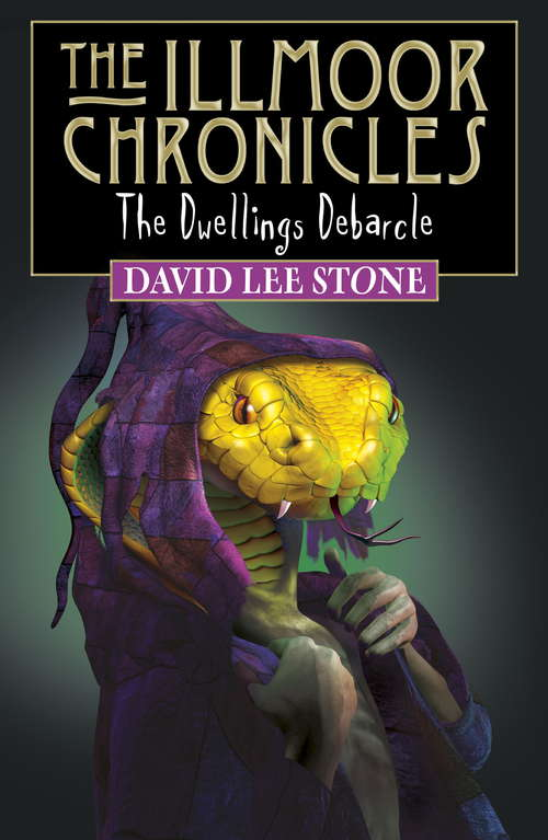 The Dwellings Debacle (Illmoor Chronicles #4)