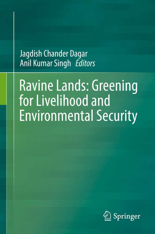 Ravine Lands: Greening for Livelihood and Environmental Security