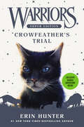 Crowfeather's Trial (Warriors Super Edition #11)