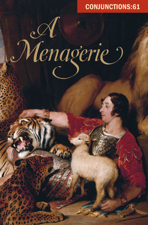 A Menagerie (Conjunctions #61)
