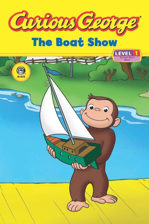 The Boat Show (Curious George)