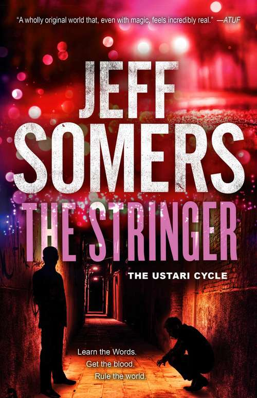The Stringer (The Ustari Cycle #3)
