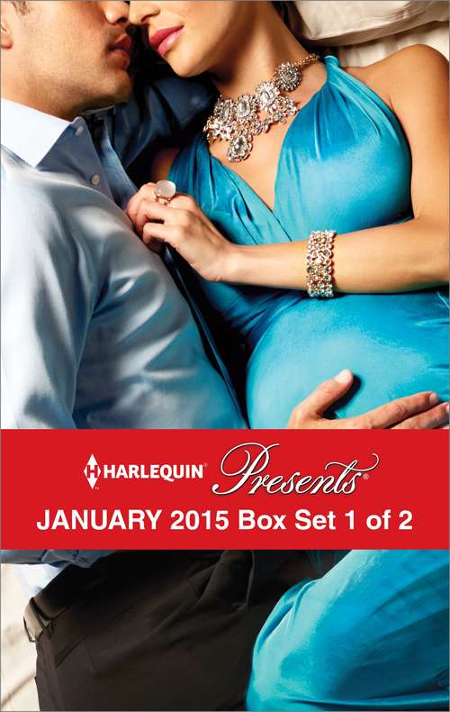 Harlequin Presents January 2015 - Box Set 1 of 2