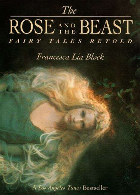 Rose and the Beast: Fairy Tales Retold
