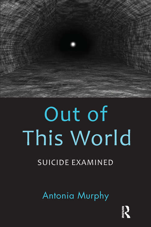 Out of This World: Suicide Examined