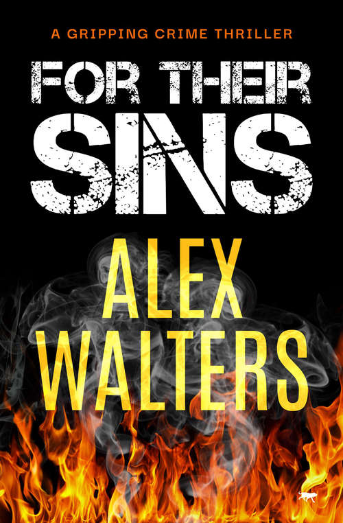 For Their Sins: A Gripping Crime Thriller (The DI Alec McKay Series #5)