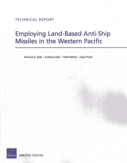 Employing Land-Based Anti-Ship Missiles in the Western Pacific