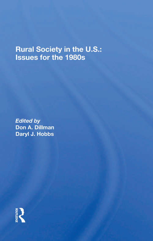 Rural Society In The U.s.: Issues For The 1980s