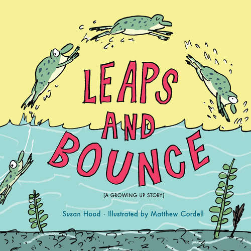 Leaps and Bounce (Hyperion Picture Book (eBook))