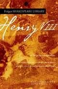 Henry VIII (Folger Shakespeare Library)