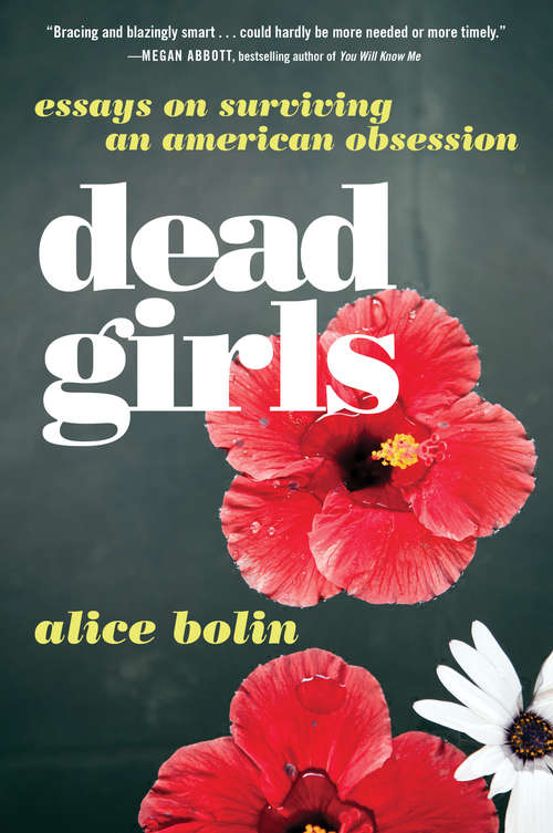 Dead Girls by Anne Bolin