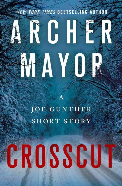 Crosscut: A Joe Gunther Short Story (Joe Gunther Series)