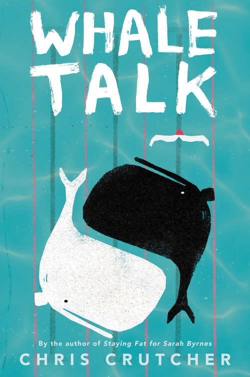 Whale Talk (School Softcover Ser.)