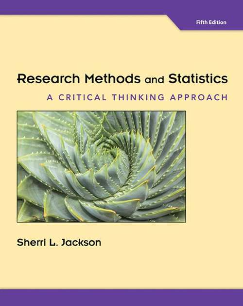 Research Methods and Statistics: A Critical Thinking Approach (5th Edition)