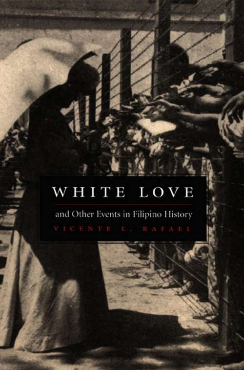 White Love and Other Events in Filipino History