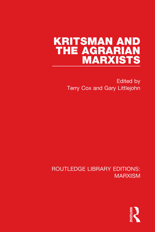 Kritsman and the Agrarian Marxists (Routledge Library Editions: Marxism)